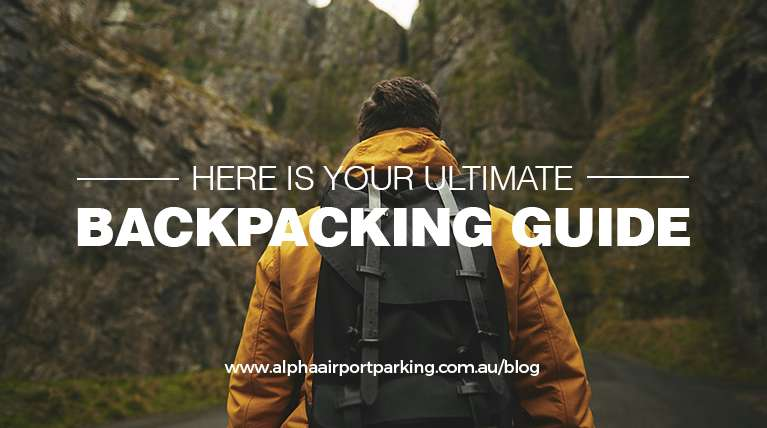 ultimate backpacking guide