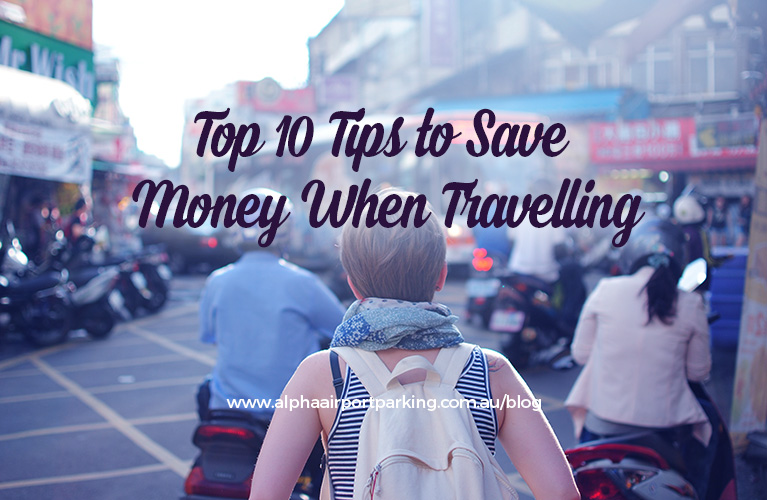 money saving tips when travelling